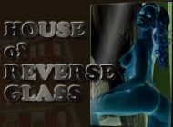 House of Reverse Glass adult game