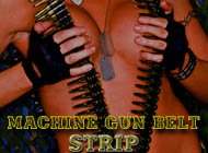 Machine Gun Belt Strip adult game